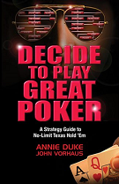 Decide to Play Great Poker
