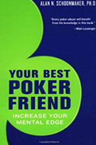 "Alan Schoonmaker ""Your Best Poker Friend"""