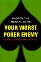 "Alan Schoonmaker ""Your Worst Poker Enemy"""