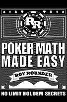 Рой Раундер «Легкая покерная математика»