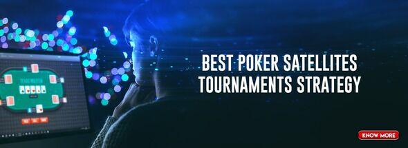 Satellites in poker