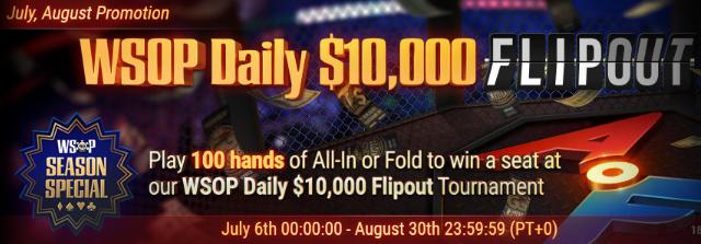 WSOP Daily 10 000$ Flipout
