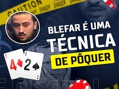 Blefar é uma técnica de pôquer