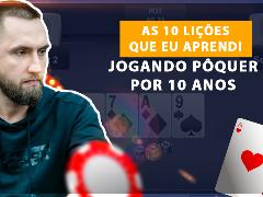 As 10 lições que eu aprendi jogando pôquer por 10 anos