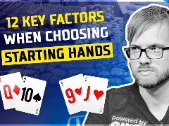 12 key factors for starting hands
