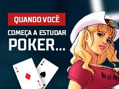 Quando você começa a estudar poker
