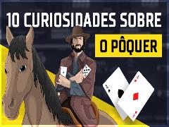 10 curiosidades sobre o pôquer