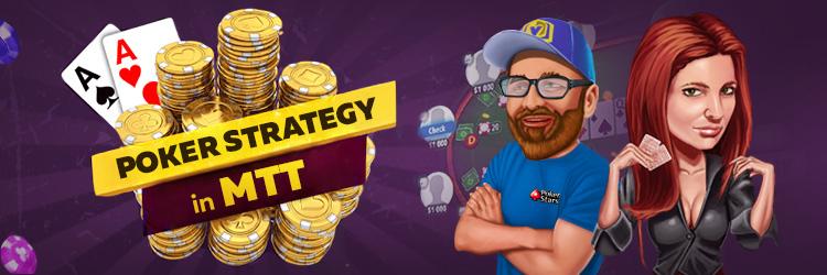 MTT poker strategy