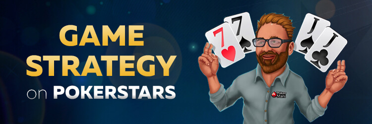 game strategy on pokerstars