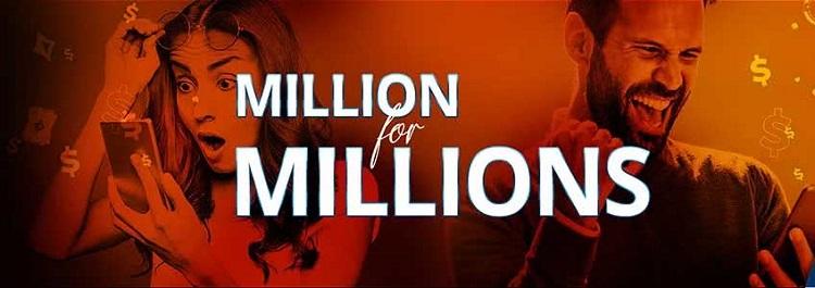 Million for MILLIONS
