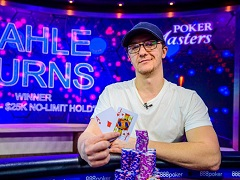 Kahle Burns wins $416 000 in the Poker Masters tournament