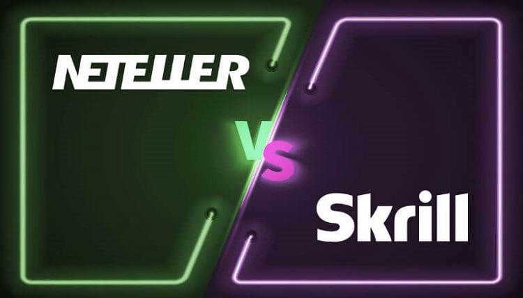 Neteller or Skrill